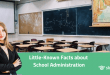 Little-Known Facts about School Administration